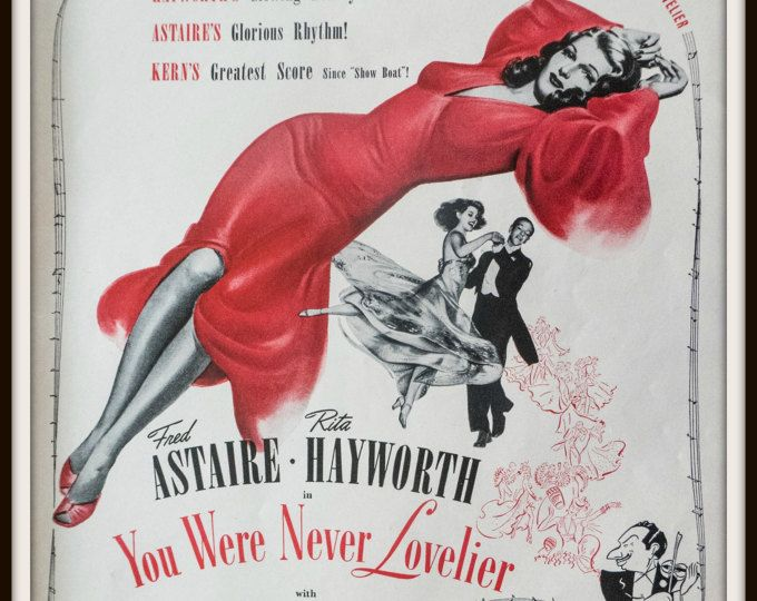 1942 You Were Never Lovelier film advertisement. Rita Hayworth. Fred Astaire. Motion picture ad. WWII ad. WW movie picture ad #vintagemoviead #youwereneverlovlier #vintagefilmad #vintagemovie #ritaheyworth #fredastaire #homecinemawallart #homecinema #homemovie #moviewallart filmwallart #mancaveart