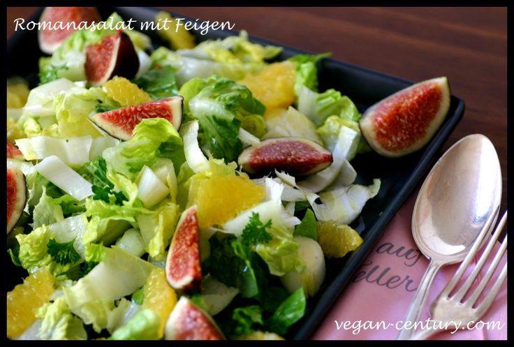 Romanasalat mit Feigen | Vegan Century. Com | Pinterest