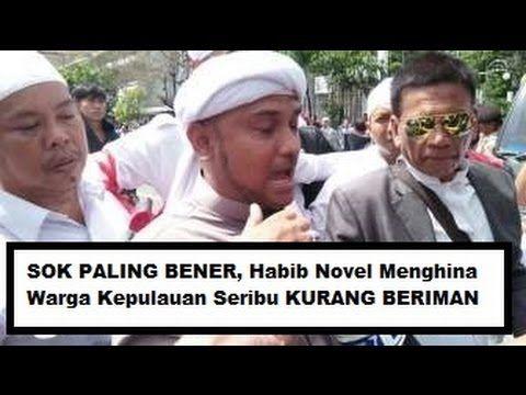 LUCU NGAKAK !! Orang Pulau Seribu Kurang Beriman Kata Habib Novel