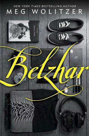 Belzhar, by Meg Wolitzer