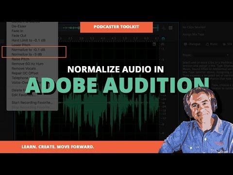 8) How To Normalize Your Podcast Audio in Adobe Audition