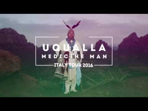 UQUALLA MEDICIN MAN ITALY TOUR 2016 CONFERENZA a TORINO - YouTube