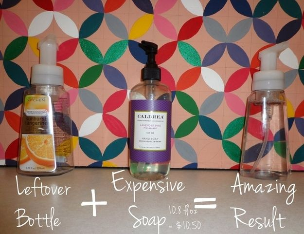 Mix your nice hand soap with water and dispense from a foam handwash bottle. | 34 Ways To Make Your Stuff Last As Long As Possible