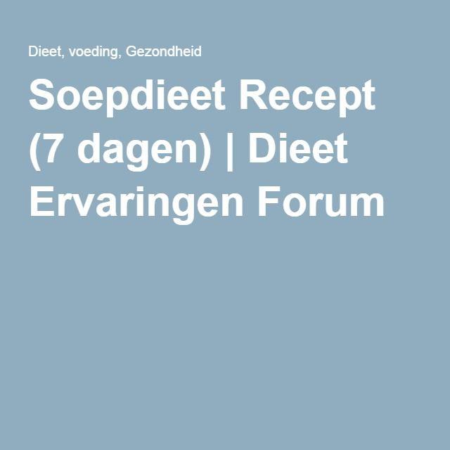 Soepdieet Recept (7 dagen)   Dieet Ervaringen Forum