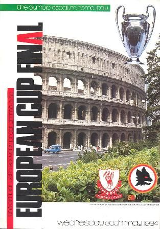 Liverpool v AS Roma  European Cup Final programme  May 1984