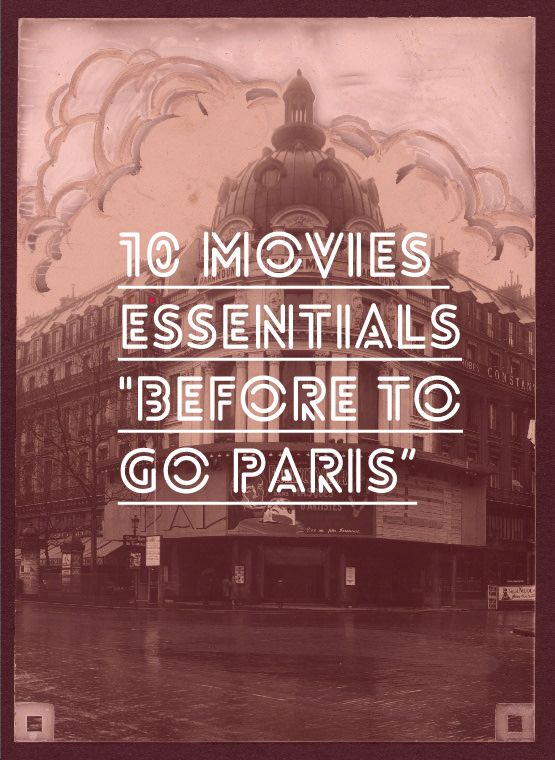 They say life is like the movies, with its dramas, funny moments and cheesy lines. But WE SAYthat you haven't really lived the movies until you go to PARIS. Choose from the never-ending romance ...