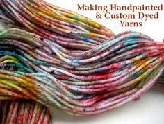 Sprinkle Dyed Yarn DIY from Chalk Legs- Great technique for our Acid Dyes! ✿⊱╮Teresa Restegui http://www.pinterest.com/teretegui/✿⊱╮