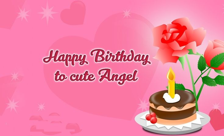 Happy Birthday My Dear Angel Images And Pictures Happy