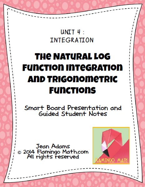 Students will integrate trig functions using the Log Rule for Integration and solve differential equations. Students will also find the average value of a function by using the Mean Value Theorem for Integrals.