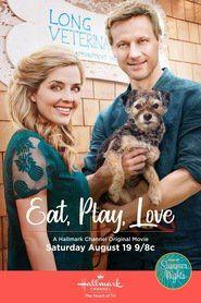 Eat, Play, Love Свободно Кино Скачать HD поток Смотреть онлайн
