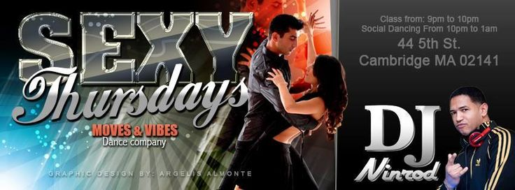 Sexy Thursdays August 3rd - Dj Ninrod! Public · Hosted by Danciana and 2 others  9:30pm Sensual Bachata workshop with Glenio as usual!  Moves & Vibes Team