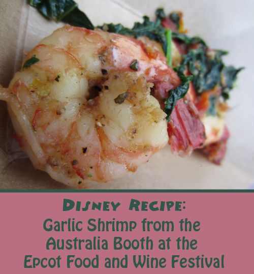 The Disney Recipe for the Garlic Shrimp from Australia Booth at the Epcot Food and Wine Festival