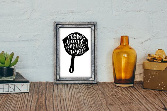 Frying Pans who knew right Tangled Quote Printable by MiniPress