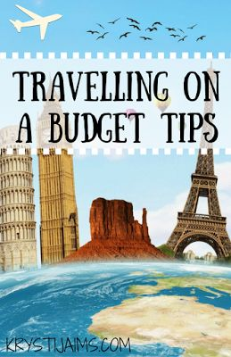 Travelling on a Budget Tips | Krysti Jaims
