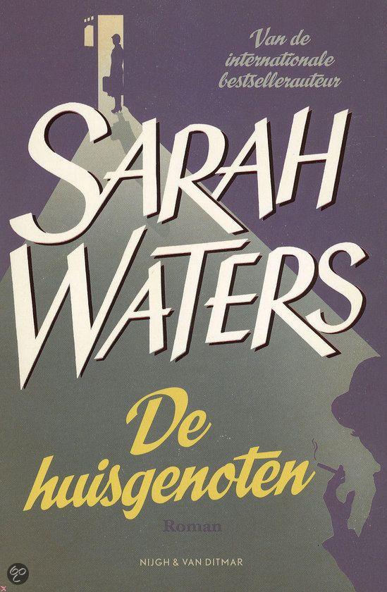 De huisgenoten - Sarah Waters