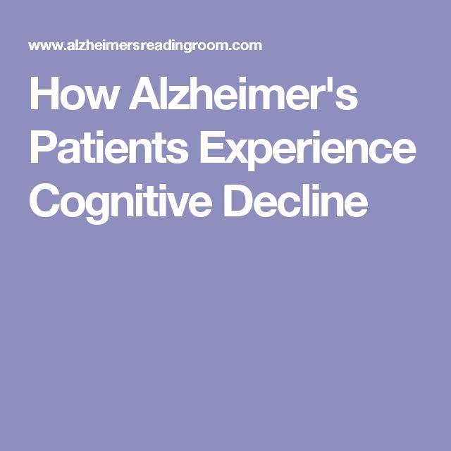 How Alzheimer's Patients Experience Cognitive Decline