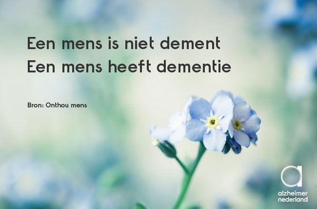 Een mens is niet zijn ziekte, maar zoveel meer! #dementie #alzheimer