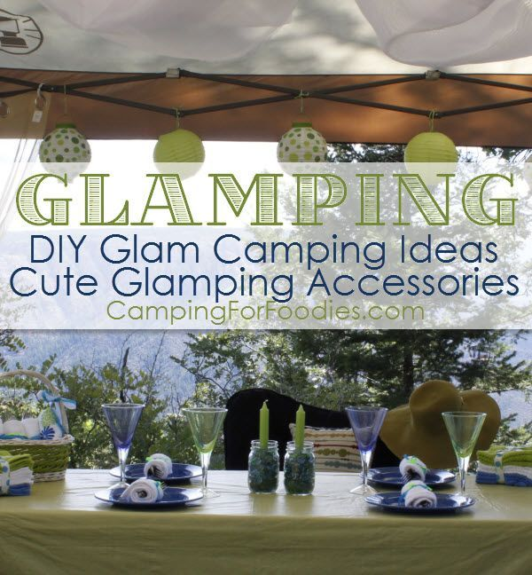 59 best camping food fun images on pinterest camping for Glamping ideas diy