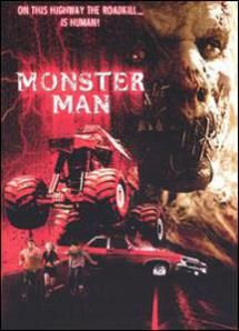Monster Man - © Lionsgate