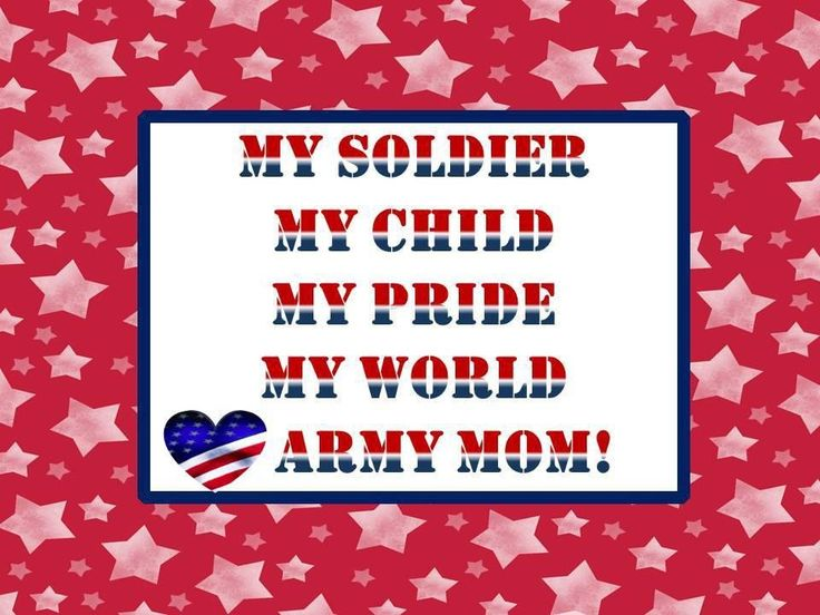 160 Best Proud Army Mom Images On Pinterest