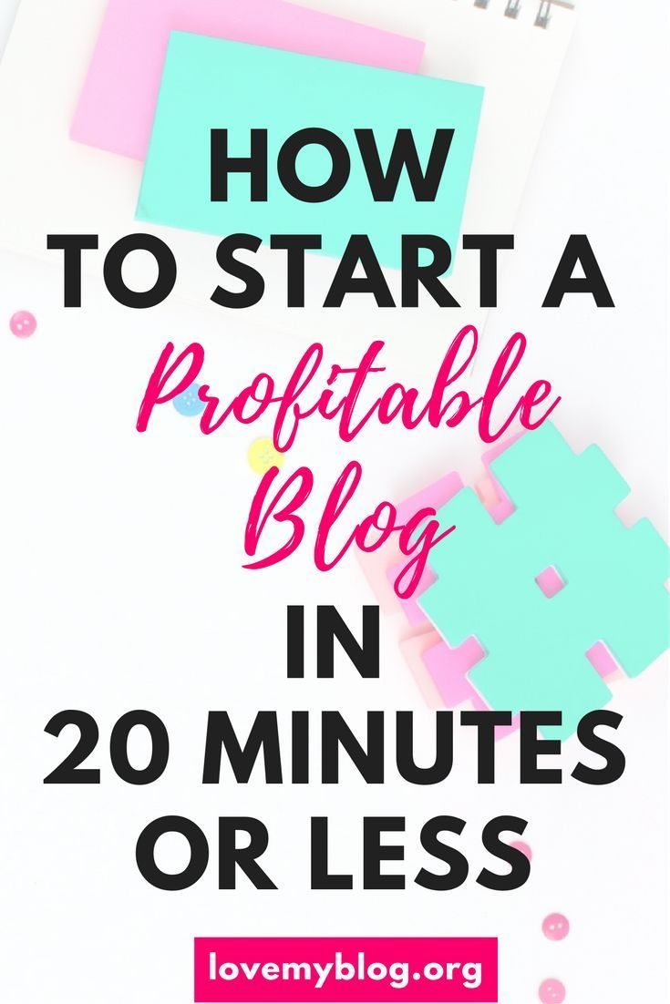 How to Start a Profitable Blog in 20 Minutes | starting a blog | start a blog | make money blogging | how to blog for beginners | beginner blogging | newbie blogging |