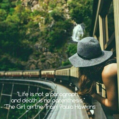 The girl on the train quote. Paula Hawkins