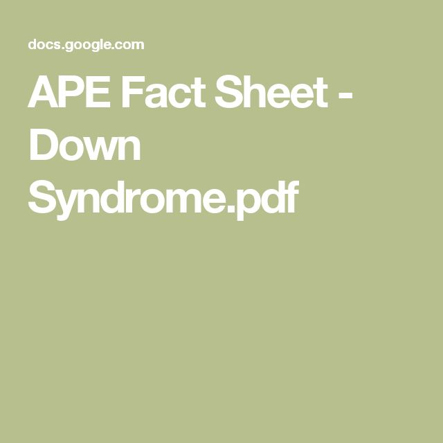 APE Fact Sheet - Down Syndrome.pdf