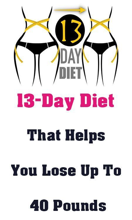 #13-Day Diet #That Helps You #Lose Up To 40 Pounds