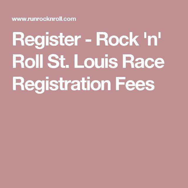 Register - Rock 'n' Roll St. Louis Race Registration Fees