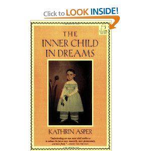 Inner Child in Dreams (C. G. Jung Foundation Books) by Kathrin Asper. $15.56. Publisher: Shambhala (May 1, 2001). Series - C. G. Jung Foundation Books. Author: Kathrin Asper