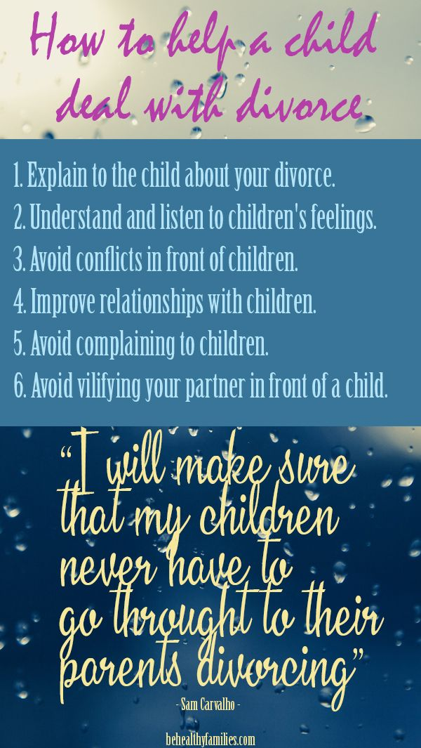 How To Help A Child Deal With Divorce Children Of Divorced Parents Divorce And Kids Divorced Parents