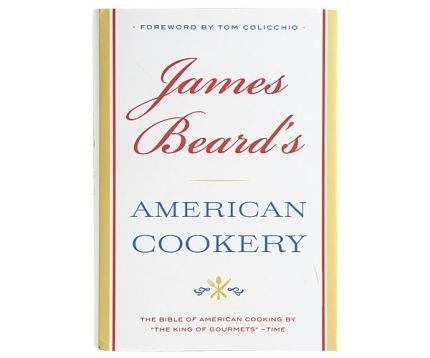 James Beard's American Cookery | Food | Pinterest | Beards and James D ...