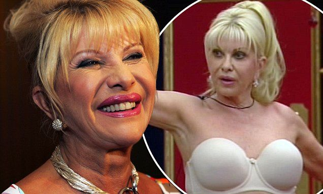 Ivana Trump is being wooed back to Celebrity Big Brother   Daily Mail Online
