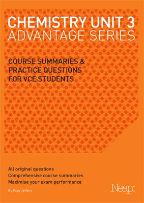 2013 NEW EDITION FOR THE UPDATED COURSE The Chemistry Unit 3 Advantage Series guide has been developed by a team of experienced VCE teachers to g...
