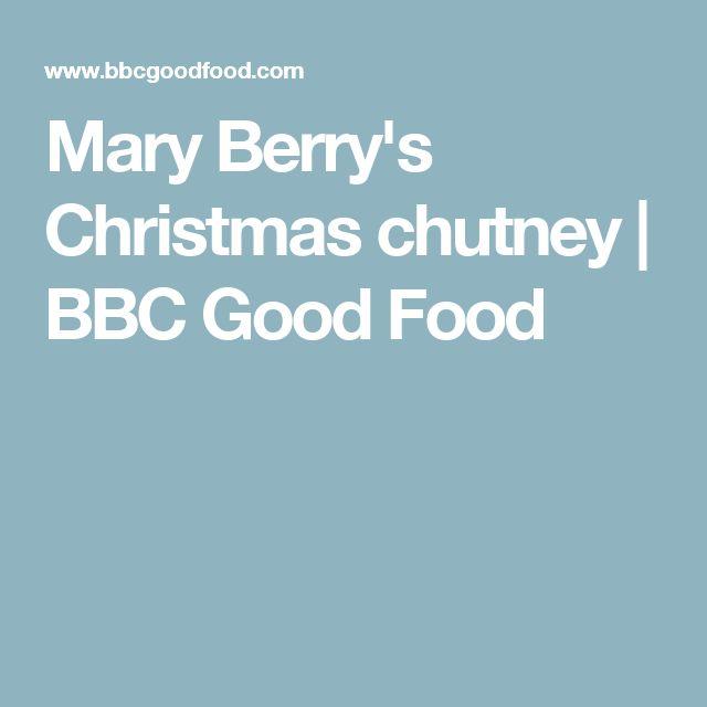 Mary Berry's Christmas chutney | BBC Good Food