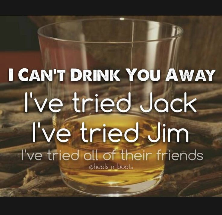 308 best images about country music quotes on pinterest for Justin timberlake chris stapleton drink you away