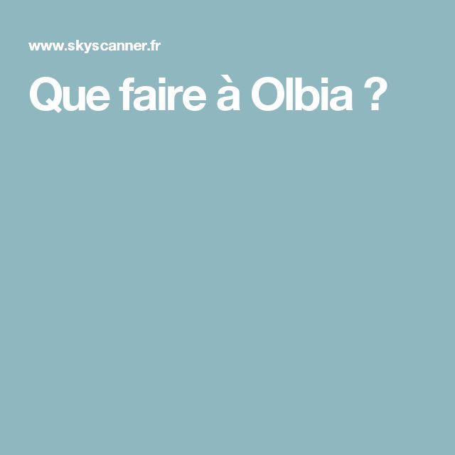 Que faire à Olbia ?