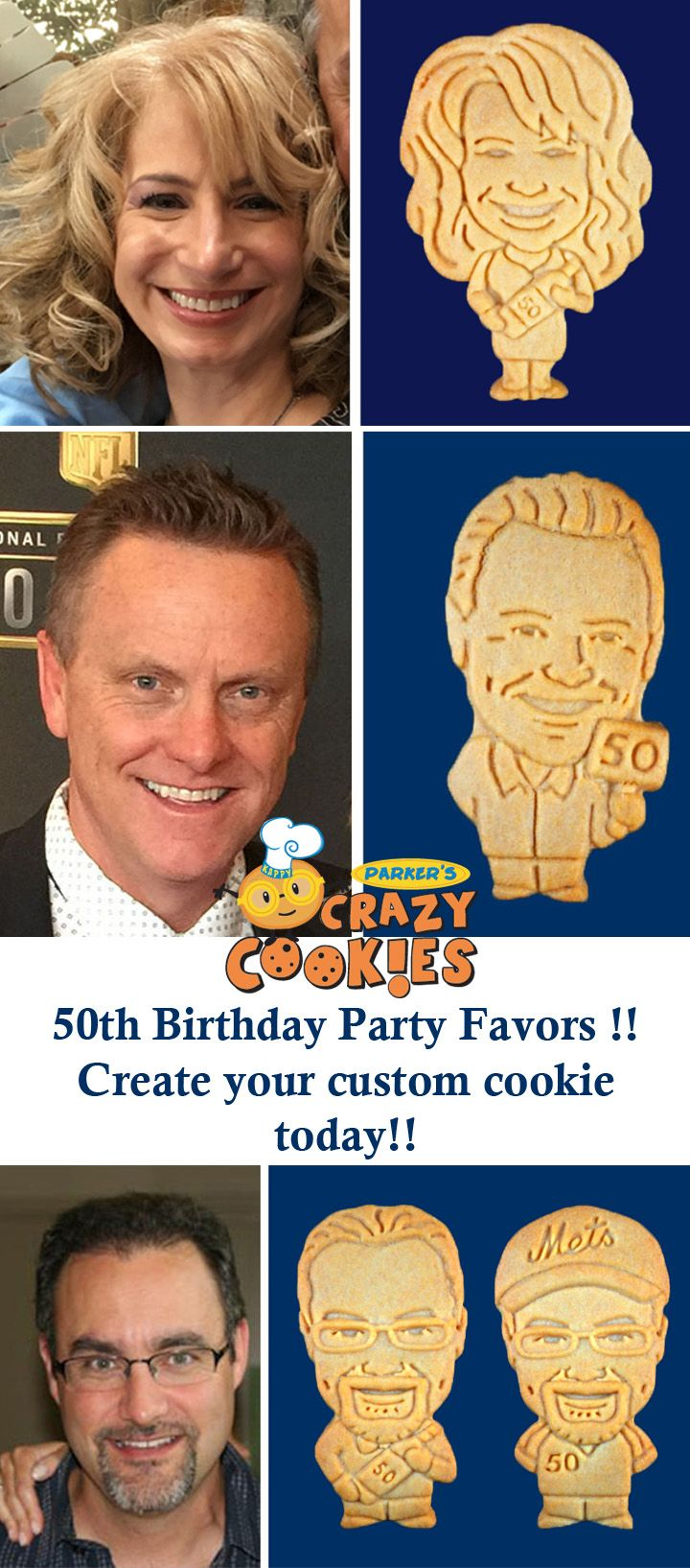 The most unique 50th Birthday Party Favors!! Create a custom cookie of your birthday guy or girl to celebrate 50 years!! Discover the magic at www.parkerscrazycookies.com As seen on the Food Network and Today Show!
