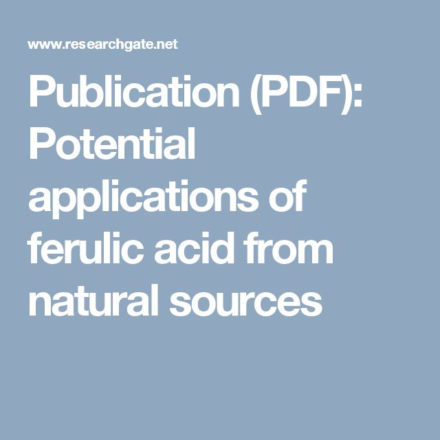 Publication (PDF): Potential applications of ferulic acid from natural sources