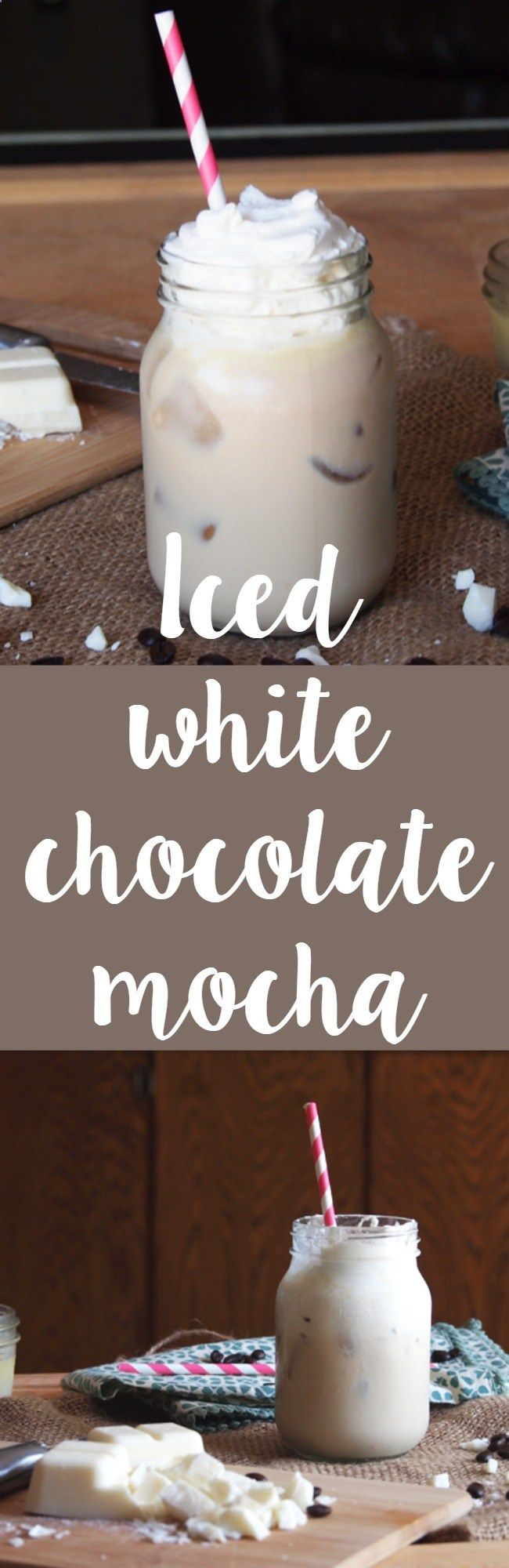 Iced Coffee - Homemade iced white chocolate mocha! Make this easy and oh so delicious Starbucks drink at home!