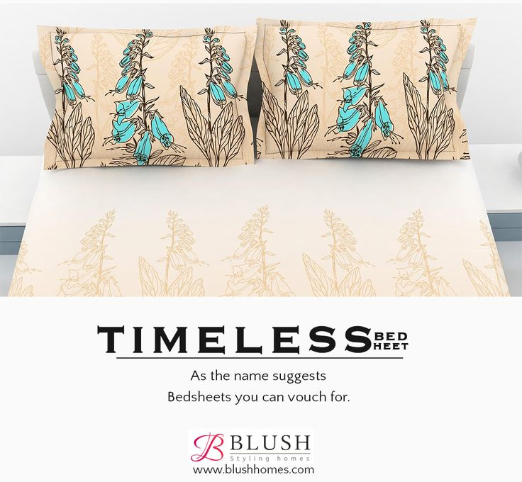 Dressing up homes with bedding, pillows, throws, bath collections, quilts, comforters, duets & mattress protectors, Blush brings you durable high quality bed sheets for modern homes that are long lasting & top on comfort level. Visit our online store on www.blushhomes.com