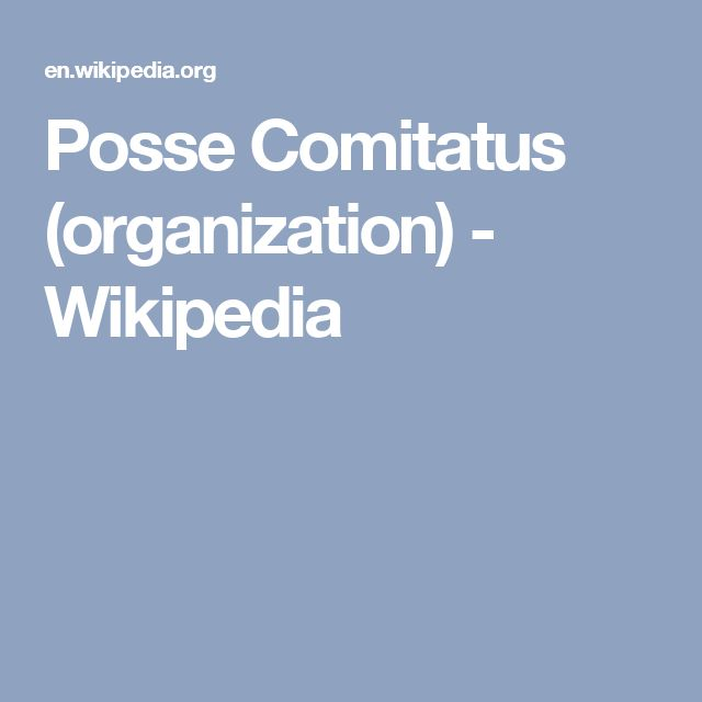 Posse Comitatus (organization) - Wikipedia