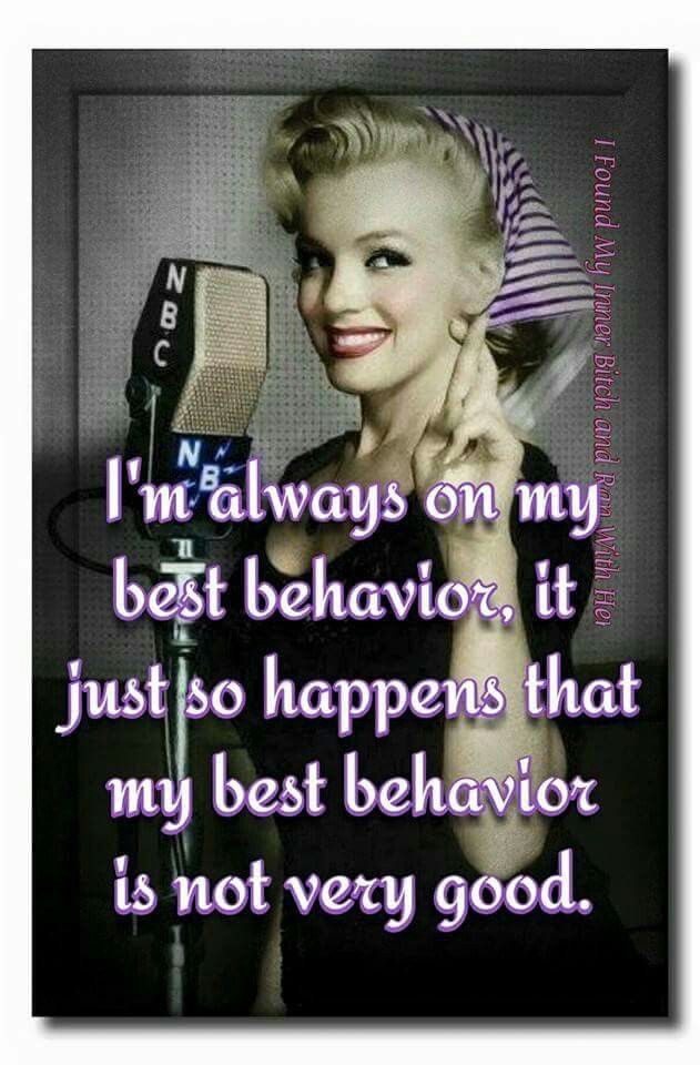 Best behavior #sasssy #retrohumor