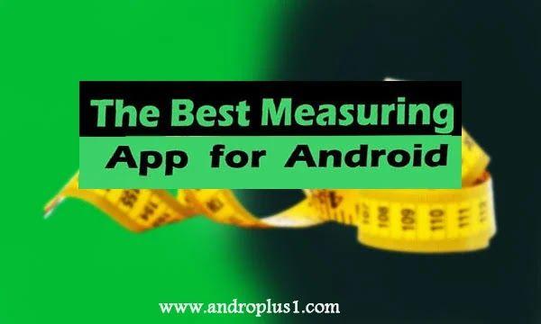 تحميل تطبيق Measure الرسمي من Google أفضل تطبيقات قياس الطول والارتفاع للأندرويد 2021 Android Apps App Android