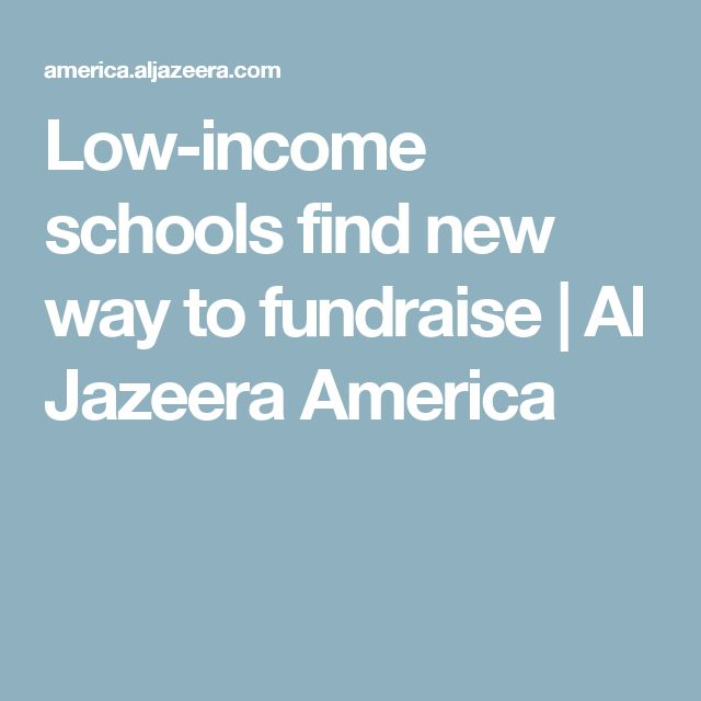 Low-income schools find new way to fundraise | Al Jazeera America