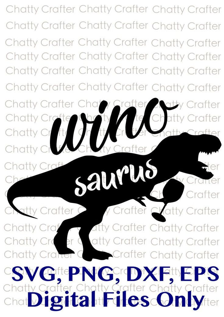 Download Wino Saurus | Wine | Dinosaur | svg, dxf, png, eps Instant ...