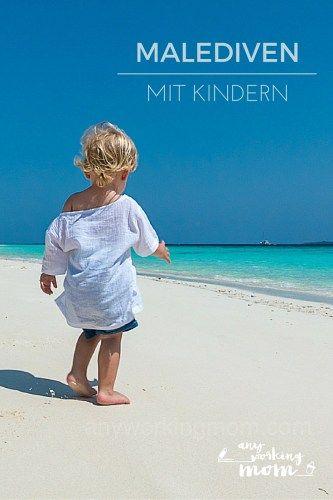 Malediven mit Kleinkindern oder Baby - das können wunderbare Ferien sein! Tipps zur Buchung, Flug und Ausflügen vor Ort von www.anyworkingmom.com