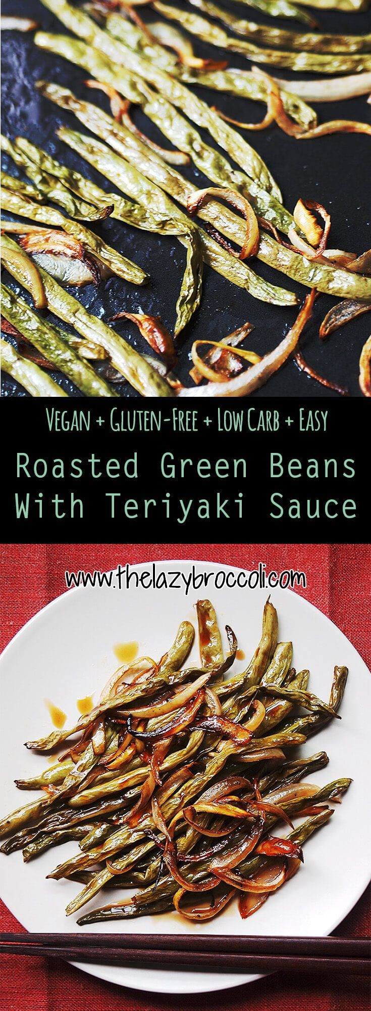 This vegan, gluten free and low carb roasted green beans with teriyaki sauce is a super easy and delicious asian spin on a classic thanksgiving dish!
