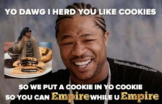 Empire Meme LOL    Empire Meme LOL  Season 2 of Empire will be back on March 30 and we can't wait. We loved Season 's first set of episodes and will definitely be tuned into Fox every Wednesday to stay in tune with the action packed drama. From Cookie spitting on Camilla to Lucious being absolutely ridiculous every time he gets a chance the show is filled with funny moments that keep us entertained. But even more hilarious than the episodes themselves are the funny memes that fans post on…