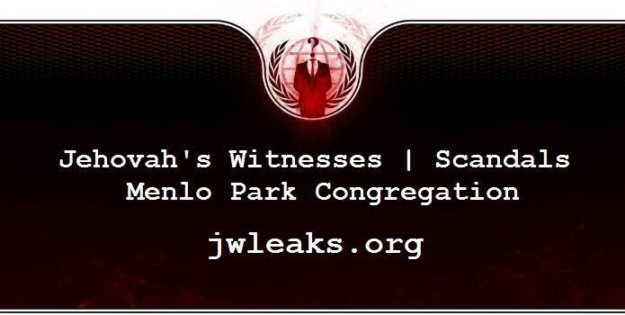 Watchtower Society Scandal involving Menlo Park Congregation of Jehovah's Witnesses
